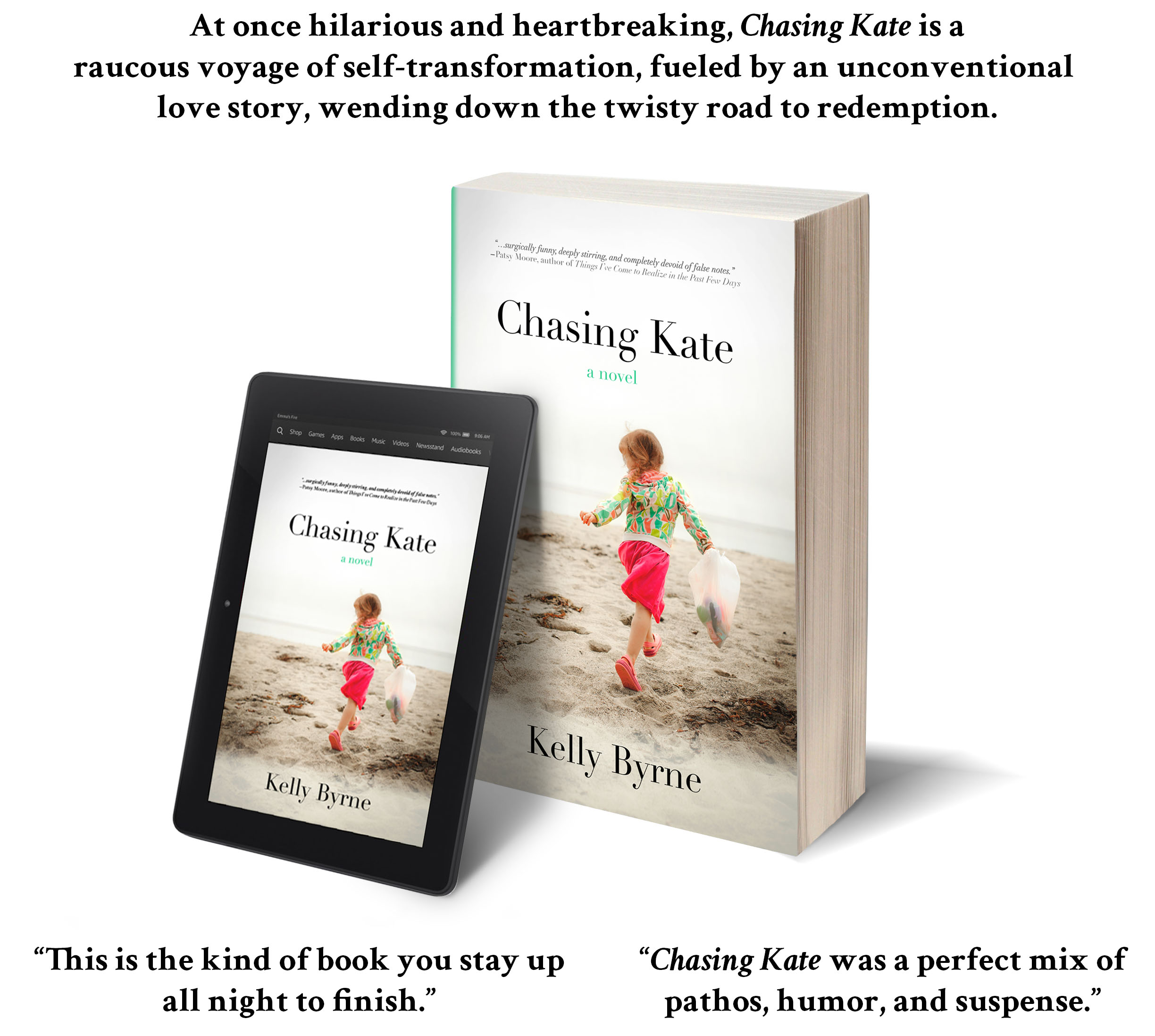 Author Kelly Byrne Chasing Kate paperback and Kindle